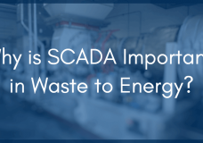 Why Landfill Gas Needs SCADA Waste to Energy Technology