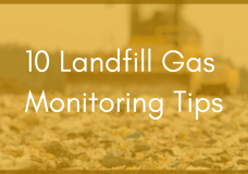 10 Ways to Design a Smart Landfill Gas Monitoring System to Optimize ROI and Performance