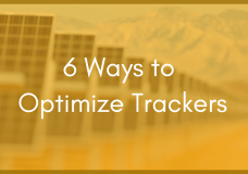 6 Ways a Fully Integrated Solar Panel Tracker Can Optimize a PV Plant