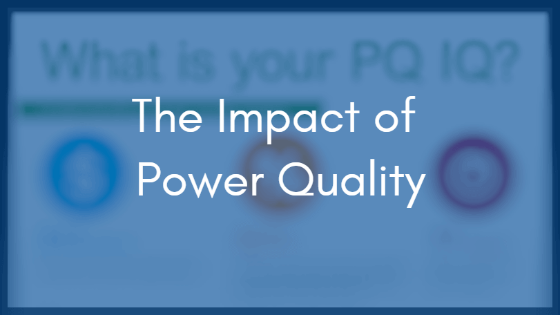 Infographic: Understanding the Impact of Power Quality