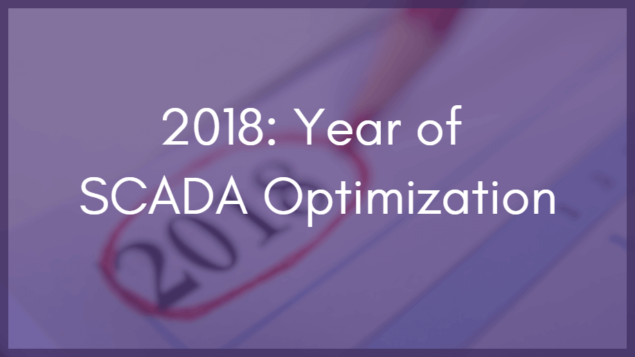 Three 2018 Predictions for SCADA and Controls
