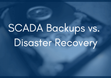 Disaster Recovery: Preparing for SCADA Computer Failure