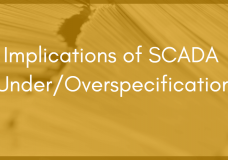 """""""Just Because You Can, Doesn't Mean You Should"""" and Other SCADA Implementation Pet Peeves"""