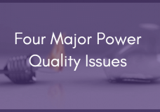 4 Major Power Quality Issues in Industrial Facilities
