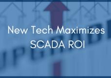 3 Reasons to Upgrade SCADA Software